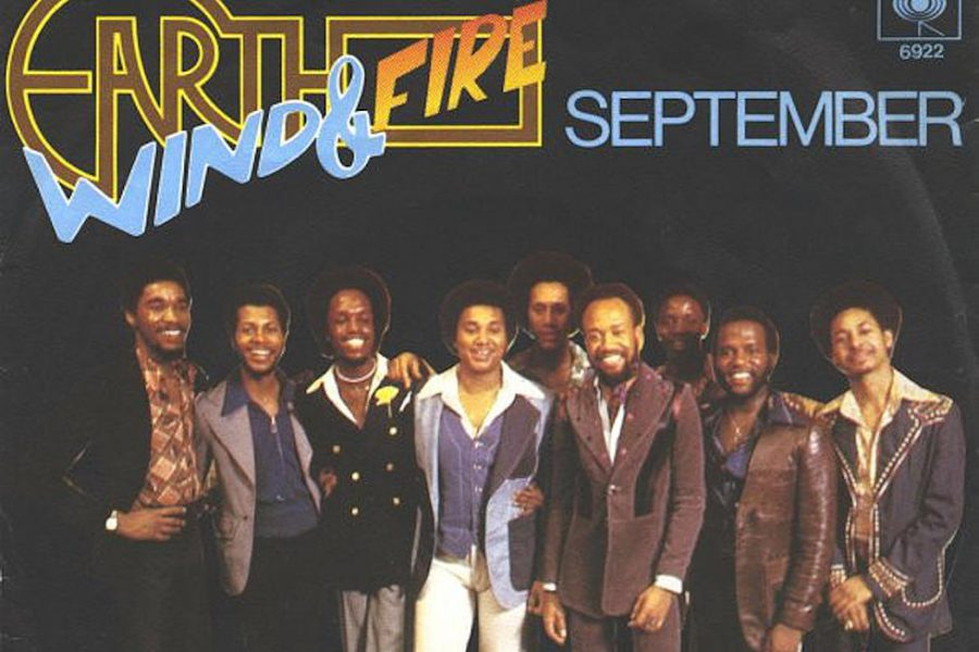 The 1978 hit, September, by Earth, Wind & Fire still remains relevant to this day