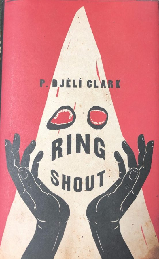 "Pictured here is the hardcover version of ""Ring Shout"" by P. Djeli Clark, which shows a demon summoned by the KKK"