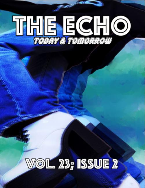 The Echo Magazine 23.2 - Today & Tomorrow
