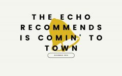 In the December 2020 edition of The Echo Recommends, The Echo staff has curated a list of things to keep you warm this cold winter break.